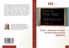 Couverture de Cours + Exercices Corrigés de Thermodynamique Appliquée
