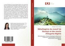 Buchcover von Métallogénie du massif de Boukais et des monts d'Ougarta-Algérie