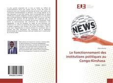 Borítókép a  Le fonctionnement des institutions politiques au Congo-Kinshasa - hoz