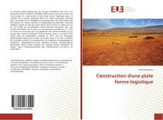 Capa do livro de Construction d'une plate forme logistique