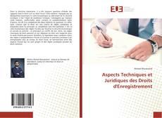 Aspects Techniques et Juridiques des Droits d'Enregistrement的封面