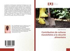 Couverture de Contribution de cultures maraîchères à la sécurité alimentaire