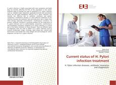 Bookcover of Current status of H. Pylori infection treatment