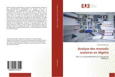 Couverture de Analyse des manuels scolaires en Algérie