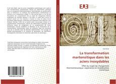 Couverture de La transformation martensitique dans les aciers inoxydables