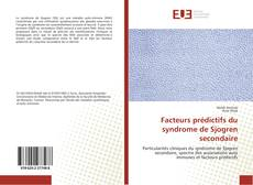 Обложка Facteurs prédictifs du syndrome de Sjogren secondaire
