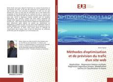 Couverture de Méthodes d'optimisation et de prévision du trafic d'un site web