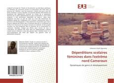 Portada del libro de Déperditions scolaires féminines dans l'extrême nord Cameroun
