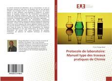 Portada del libro de Protocole de laboratoire: Manuel type des travaux pratiques de Chimie