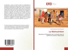 Bookcover of La Malnutrition