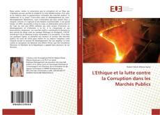 Buchcover von L'Ethique et la lutte contre la Corruption dans les Marchés Publics