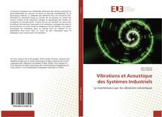 Couverture de Vibrations et Acoustique des Systèmes Industriels