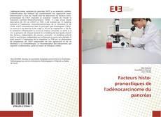 Borítókép a  Facteurs histo-pronostiques de l'adénocarcinome du pancréas - hoz