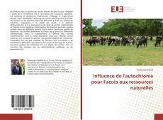 Capa do livro de Influence de l'autochtonie pour l'accès aux ressources naturelles