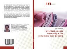 Bookcover of Investigation opto électronique des composés à base d'arsenic