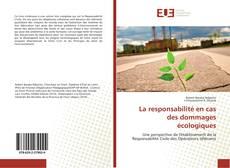 Bookcover of La responsabilité en cas des dommages écologiques