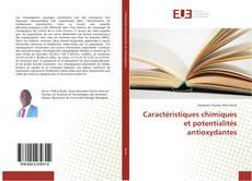 Обложка Caractéristiques chimiques et potentialités antioxydantes