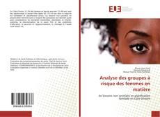 Portada del libro de Analyse des groupes à risque des femmes en matière