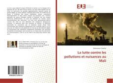 Bookcover of La lutte contre les pollutions et nuisances au Mali