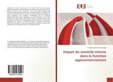 Couverture de Impact du contrôle interne dans la fonction approvisionnement