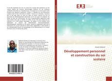 Couverture de Développement personnel et construction du soi scolaire