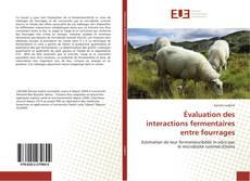 Buchcover von Évaluation des interactions fermentaires entre fourrages