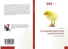 Buchcover von Les pododermatites chez le poulet de chair