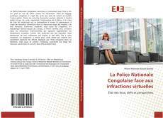 Bookcover of La Police Nationale Congolaise face aux infractions virtuelles