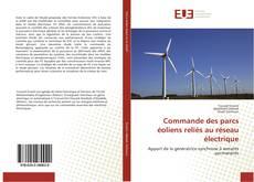 Bookcover of Commande des parcs éoliens reliés au réseau électrique