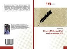 Couverture de Octave Mirbeau: Une écriture novatrice