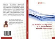 Copertina di Les activités non agricoles et la couverture des besoins alimentaires