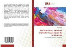 Buchcover von Performances, limites et implications pratiques du coroscanner