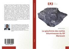 Portada del libro de La géochimie des roches bitumineuses du Rif Marocain