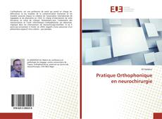 Buchcover von Pratique Orthophonique en neurochirurgie