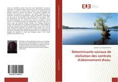 Bookcover of Déterminants sociaux de résiliation des contrats d'abonnement d'eau.