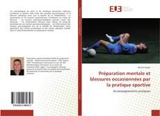 Capa do livro de Préparation mentale et blessures occasionnées par la pratique sportive