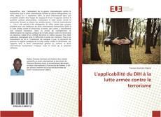 Bookcover of L'applicabilité du DIH à la lutte armée contre le terrorisme
