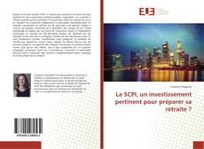 Capa do livro de La SCPI, un investissement pertinent pour préparer sa retraite ?