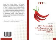 Effet des procédés technologisues sur des antioxydants de la HARISSA kitap kapağı