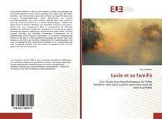 Capa do livro de Lucie et sa famille