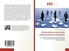 Borítókép a  Construction sociale des mécanismes de résolution - hoz