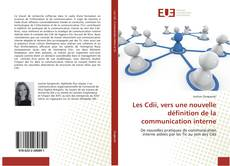 Couverture de Les Cdii, vers une nouvelle définition de la communication interne
