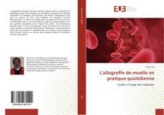 Bookcover of L'allogreffe de moelle en pratique quotidienne