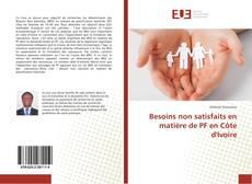 Capa do livro de Besoins non satisfaits en matière de PF en Côte d'Ivoire