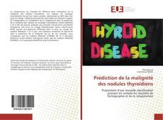 Couverture de Prédiction de la malignité des nodules thyroïdiens