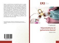 Copertina di Polymétallisme et galvanisme buccal