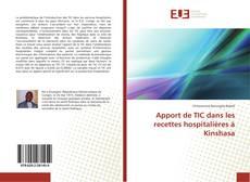 Apport de TIC dans les recettes hospitalières à Kinshasa kitap kapağı