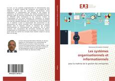 Bookcover of Les systèmes organisationnels et informationnels