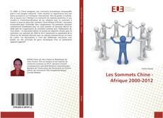Buchcover von Les Sommets Chine - Afrique 2000-2012