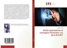 Bookcover of Bulles spéculatives et contagion financière: cas de la B.V.M.T